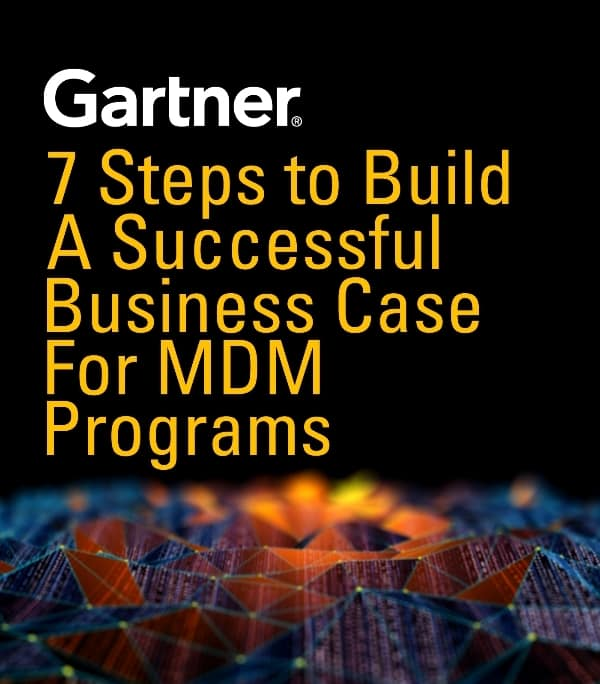 Gartner - 7 Steps to Build A Successful Business Case for Master Data Management Programs
